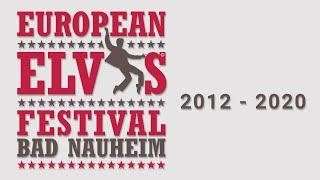 European Elvis Festival - Impressionen von 2012 - 2020