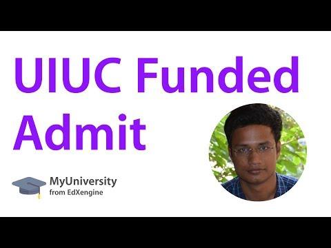 University Of Illinois, Urbana Champaign Fully Funded Admit