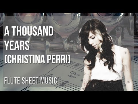 EASY Flute Sheet Music: How to play A Thousand Years  Christina Perri