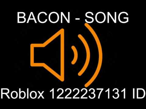 Bacon Song Roblox ID YouTube