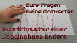 Jogginghose Schnittmuster ändern - DIY mit Annas Nähschule