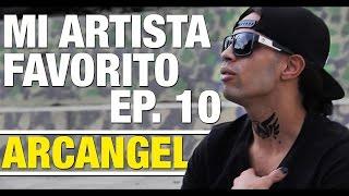 Mi Artista Favorito: Arcangel La Parodia (S1 E10)