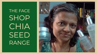 The Face Shop Chia Seed Range: Demo and Mini Review.