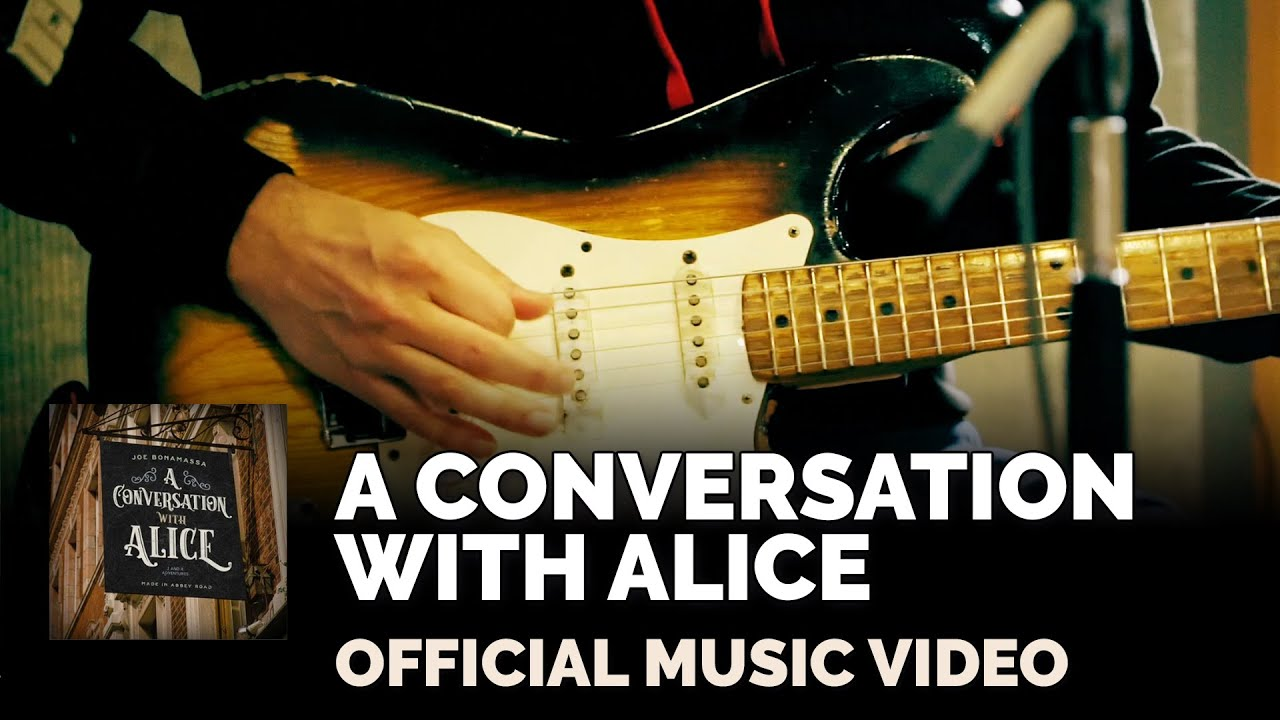 "Joe Bonamassa Official - ""A Conversation With Alice"" Official Music Video"