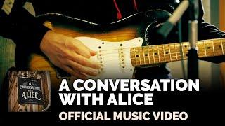 "Joe Bonamassa - ""A Conversation With Alice"" - Official Music Video"