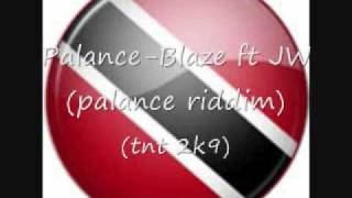 Palance-Blaze ft JW (TNT 2K9)