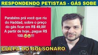 Respondendo petistas sobre o aumento do gás de cozinha. Culpa do Bolsonaro
