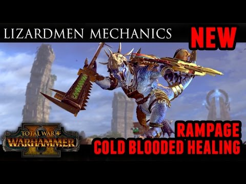 Total War: Warhammer - Lizardmen Combat Mechanics (Rampage and Healing)