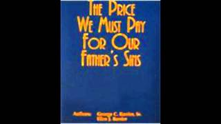 (Part 1) The Price We Must Pay for Our Father's Sins wmv Thumbnail