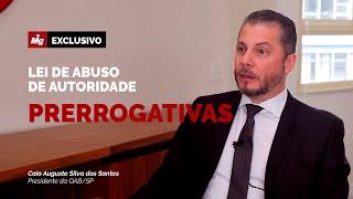 Violar prerrogativas de advogados passa a ser crime - Presidente da OAB/SP Caio Augusto