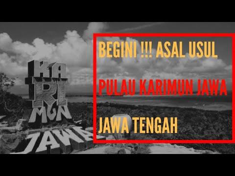 TERNYATA BEGINI !!! Asal Usul Pulau Karimun Jawa