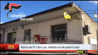 Rapina alla PT a San Luca, arrestato uno dei presunti autori RTC TELECALABRIA