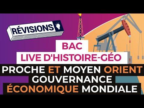 Bac 2017 - Révisions live Histoire Géo : Proche et Moyen Orient / Gouvernance économique mondiale