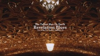 The Tallest Man On Earth - Revelation Blues