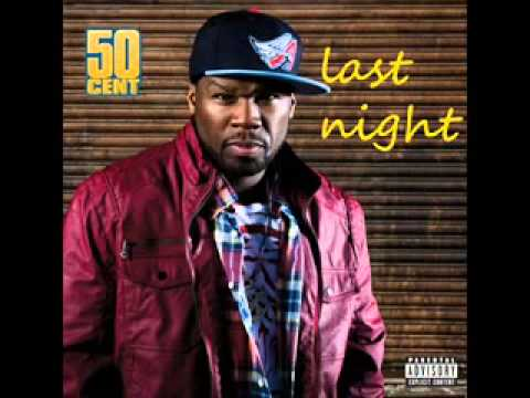 50 cent  last night new 2013