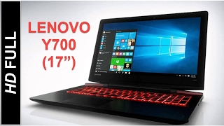 Lenovo IdeaPad Y700 17 inch Gaming Laptop Review Specifications