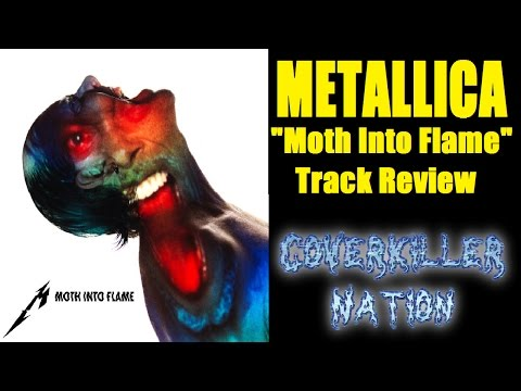 Metallica - MOTH INTO FLAME Track Review