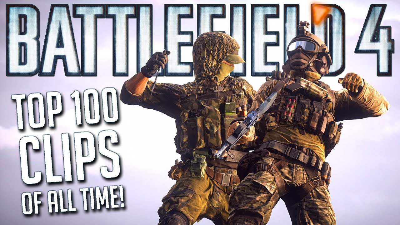 TOP 100 BATTLEFIELD 4 CLIPS OF ALL TIME! (Compilation)