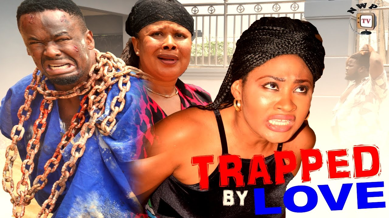 Download Trapped By Love Season 1  - 2016 Latest Nigerian Nollywood Movie