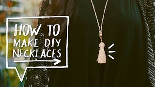 DIY NECKLACE TUTORIAL | How to Make Tassel Necklaces! ✨ Alejandra's Styles