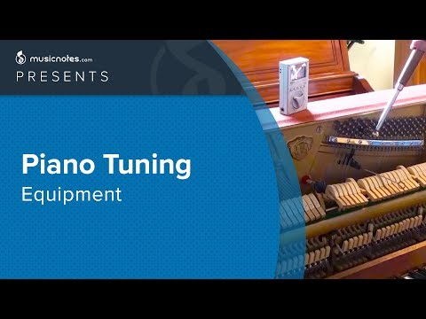 Piano Tuning Equipment Tutorial - How To Tune A Piano | Musicnotes.com