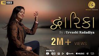 Urvashi Radadiya || Dwarika (દ્વારિકા) | New Gujarati Song 2020 || @Urvashi Radadiya Official