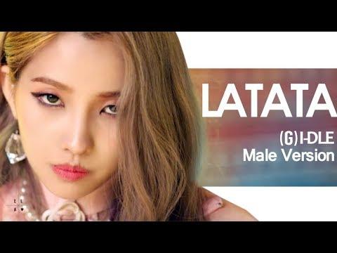 [MALE VERSION] (G)I-DLE - LATATA