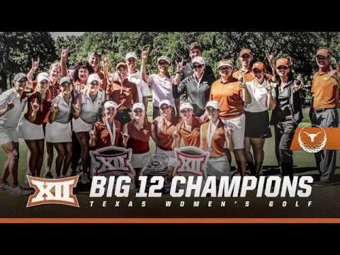 Texas Women's Golf Wins Big 12 Championship [April 25, 2017]