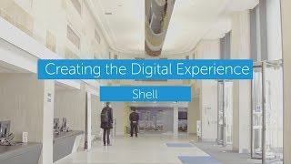Creating the Digital Experience - Shell