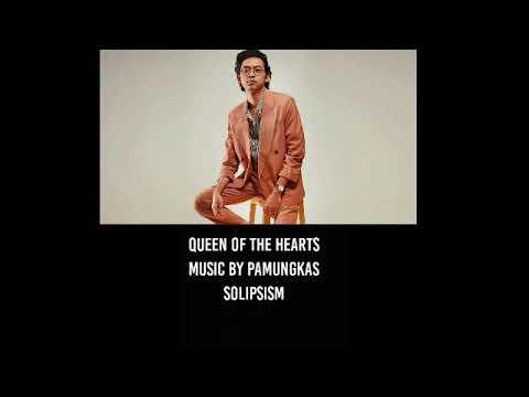 pamungkas---queen-of-the-heart-(lyrics-on-desc)