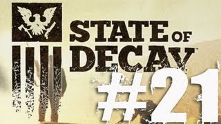 State of Decay Part 21 Complete Gameplay Walkthrough