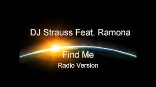 DJ Strauss Feat. Ramona - Find Me (Radio Version)