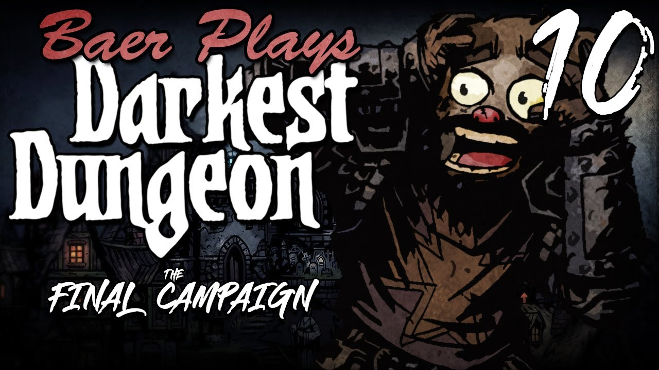 Download Baer Plays Darkest Dungeon: The Final Campaign (Ep. 10)