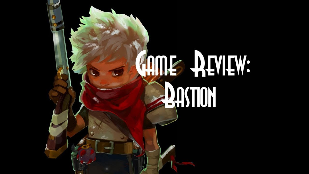 ☺Game Review: Bastion☻