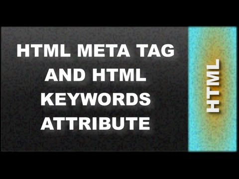 HTML Web Design Tutorials: HTML Meta tag and Keywords HTML attribute Lesson 14