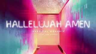 """Listen to the official audio for """"hallelujah amen"""" by vertical worship!watch live video """"faithful now""""!https://verticalworship.lnk.to/faithfulnowprem..."""