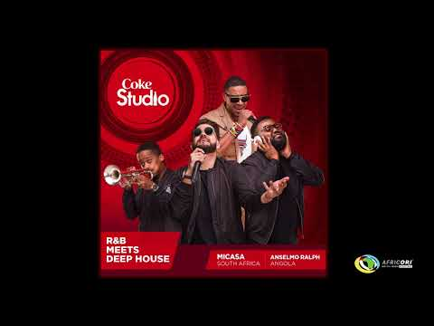 Mi Casa X Anselmo Ralph - You Make Me Wanna (Official Audio) - Coke Studio Africa 2017