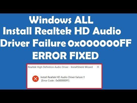 How to Fix Install Realtek HD Audio Driver Failure Error 0x000000FF
