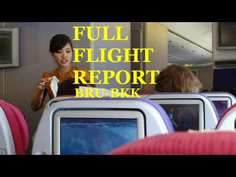 Thai Airways B777-300ER Brussels - Bangkok FLIGHT REPORT