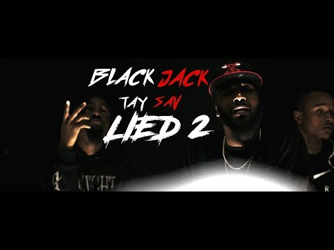 Black Jack ft Taysav Lied 2  Music Video  Shot By @ACGFILM