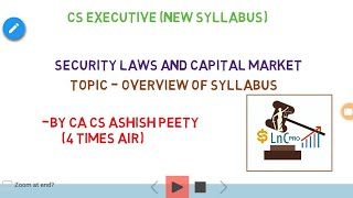 Security laws and capital markets- overview of syllabus- CS EXECUTIVE NEW SYLLABUS