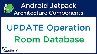 #4.6 Android Room Update Operation: Room Database Tutorial | Android Jetpack Tutorial