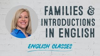 Meet the family! Family members & introductions | ABA English