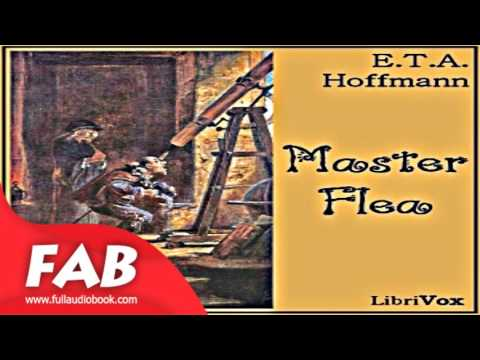 Master Flea Full Audiobook by E. T. A. HOFFMANN by Fantastic Fiction