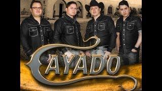 GRUPO CAYADO - TODO SE LO DEBO A EL (2013)