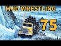 SNOWRUNNER #75  Mud Wrestling