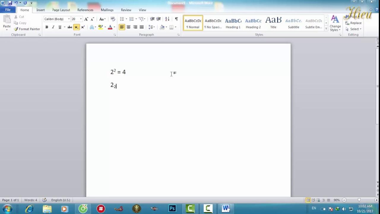 Cách viết số mũ và chỉ số dưới trong Word 2010 – Hiếu