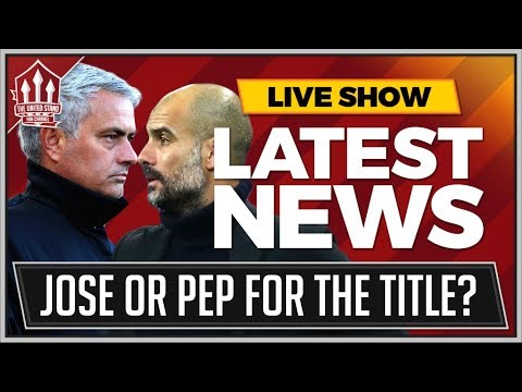MOURINHO's Manchester United Or GUARDIOLA's Man City For The Title? MAN UTD News