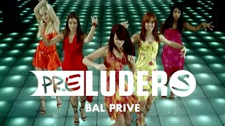 Preluders - Bal Privé (Official Video)