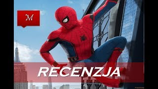 Spider-Man Homecoming - Recenzja (Spoiler Free)